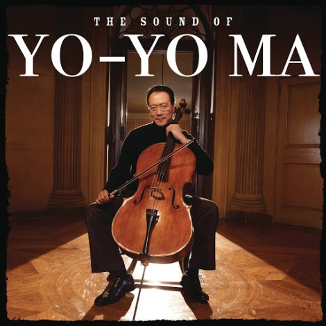 The songs of Yo-Yo Ma.